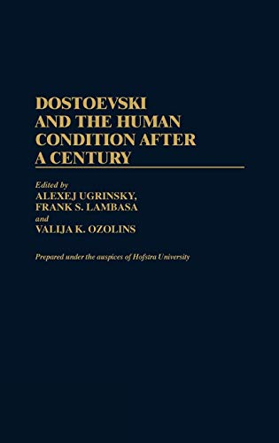 Dostoevski and the Human Condition After a Century (Contributions in Drama and Theatre Studies,).: ...