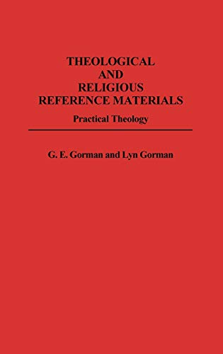 9780313253973: Theological and Religious Reference Materials: Practical Theology (Bibliographies and Indexes in Religious Studies)