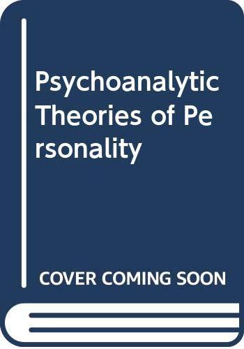 9780313254444: Psychoanalytic Theories of Personality