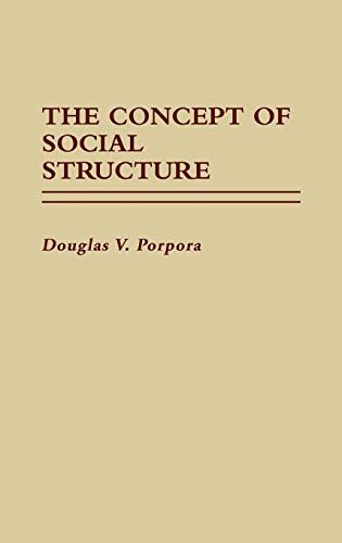 9780313256462: The Concept of Social Structure (Contributions in Sociology)