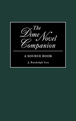 9780313256745: The Dime Novel Companion: A Source Book