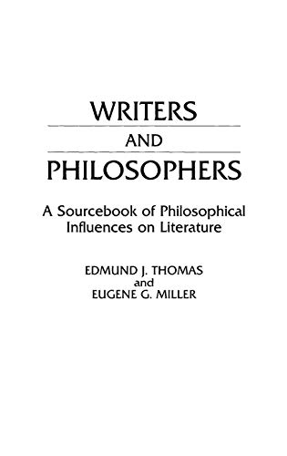9780313256844: Writers and Philosophers: A Sourcebook of Philosophical Influences on Literature