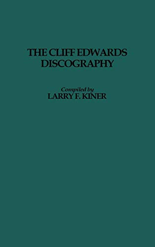9780313257193: Cliff Edwards Discography (Contributions in Philosophy,)