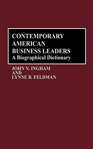 9780313257438: Contemporary American Business Leaders: A Biographical Dictionary