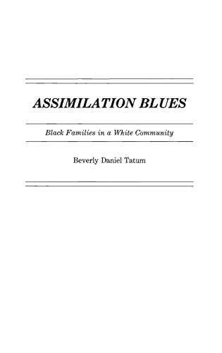 9780313258725: Assimilation Blues: Black Families in a White Community (Contributions in Afro-American and African Studies)