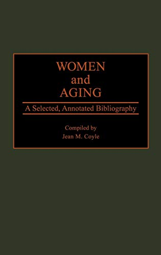 Women and Aging Vol. 9 : A: Jean M. Coyle