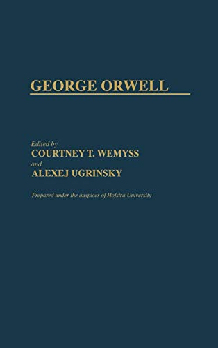 9780313260797: George Orwell (Studies in the Political Economy of the World-System)