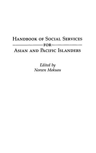 9780313261169: Handbook of Social Services for Asian and Pacific Islanders