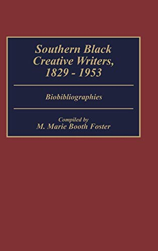 Southern Black Creative Writers, 1829-1953: Bibliographies