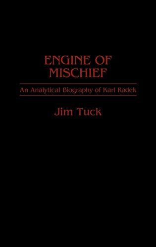 9780313262586: Engine of Mischief: An Analytical Biography of Karl Radek