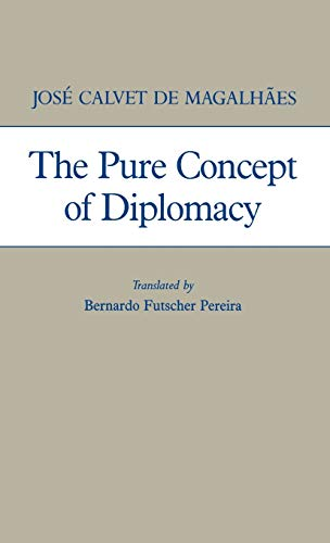 9780313262593: The Pure Concept of Diplomacy (Global Perspectives in History and Politics)