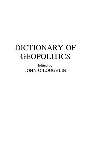 9780313263132: Dictionary of Geopolitics (Contributions in Medical Studies; 38)