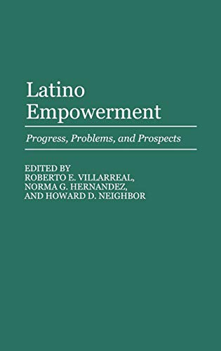 9780313263477: Latino Empowerment: Progress, Problems, and Prospects (Contributions in Ethnic Studies)