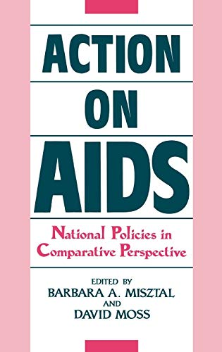 9780313263699: Action on AIDS: National Policies in Comparative Perspective