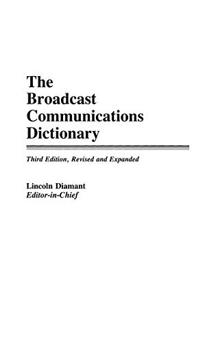 9780313265020: The Broadcast Communications Dictionary, 3rd Edition