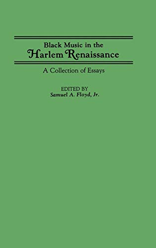 Black Music in the Harlem Renaissance: A Collection of Essays (Contributions in Afro-American &...