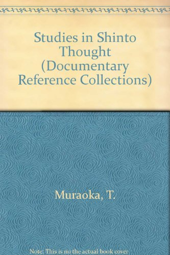 9780313265556: Studies in Shinto Thought: (Documentary Reference Collections)