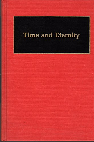9780313265570: Time and Eternity (Documentary Reference Collections) (English and Japanese Edition)