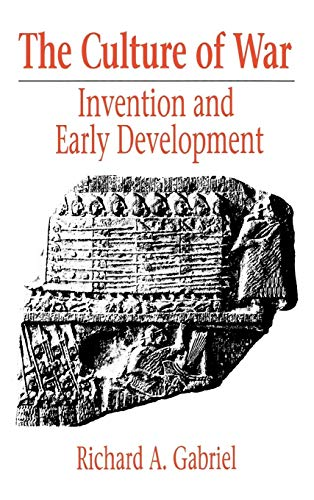 9780313266645: The Culture of War: Invention and Early Development (Contributions in Military Studies)