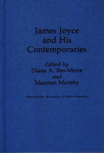 James Joyce and his contemporaries.: Ben-Merre, Diana A. & Maureen Murphy (eds.)