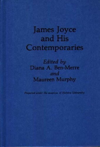 9780313266676: James Joyce and His Contemporaries (Contributions to the Study of World Literature)