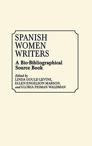 9780313268236: Spanish Women Writers: A Bio-Bibliographical Source Book