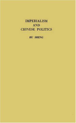 9780313269639: Imperialism and Chinese Politics