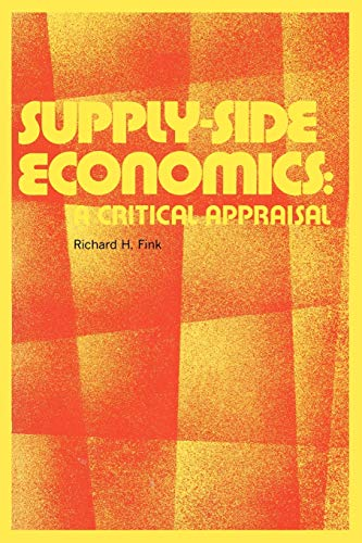 9780313270680: Supply-Side Economics: A Critical Appraisal