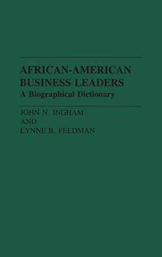 9780313272530: African-American Business Leaders: A Biographical Dictionary