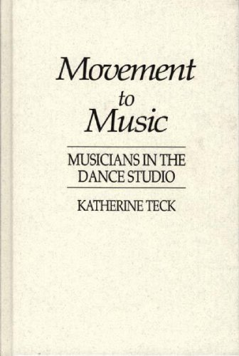 9780313272882: Movement to Music: Musicians in the Dance Studio (Contributions to the Study of Music & Dance)