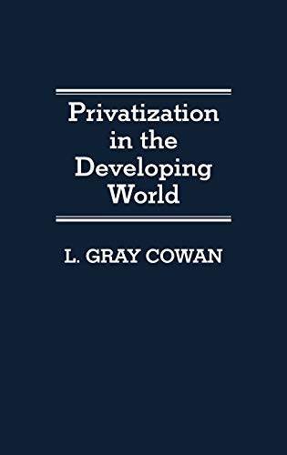 9780313273308: Privatization in the Developing World: (Contributions in Economics and Economic History)