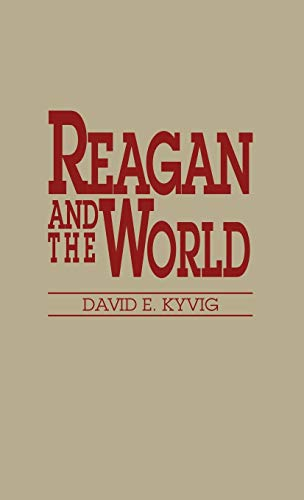 9780313273414: Reagan and the World: (Contributions in American History)