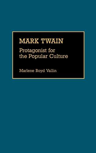 9780313273537: Mark Twain: Protagonist for the Popular Culture (Great American Orators)