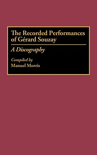 The Recorded Performances of Gerard Souzay: A Discography: Manuel Morris