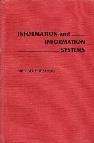 9780313274633: Information and Information Systems (New Directions in Information Management)