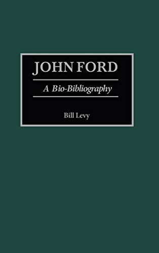 9780313275142: John Ford: A Bio-Bibliography