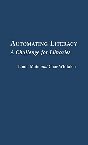 9780313275289: Automating Literacy: A Challenge for Libraries (New Directions in Information Management)
