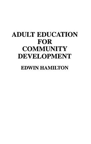 9780313276125: Adult Education for Community Development: (Contributions to the Study of Education)