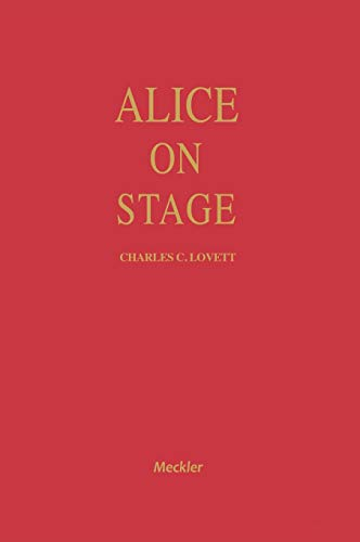 9780313276811: Alice on Stage: A History of the Early Theatrical Productions of Alice in Wonderland