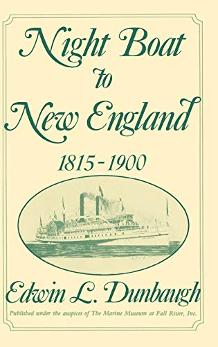 Night Boat to New England 1815-1900.