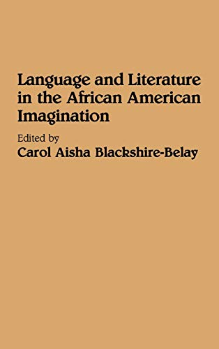 9780313278266: Language and Literature in the African American Imagination: (Contributions in Afro-American and African Studies)