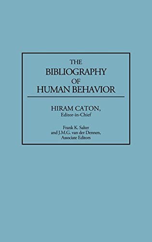 9780313278976: The Bibliography of Human Behavior: (Bibliographies and Indexes in Anthropology)