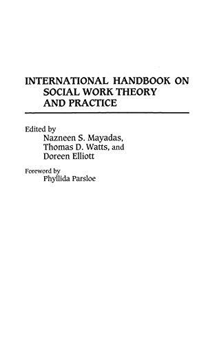 9780313279140: International Handbook on Social Work Theory and Practice
