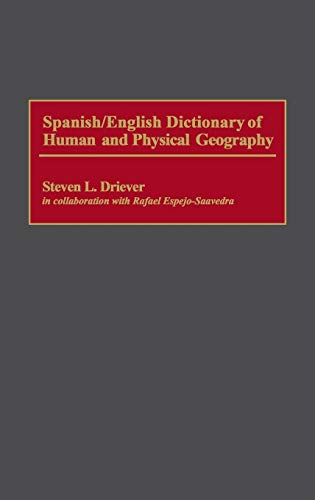 9780313279201: Spanish/English Dictionary of Human and Physical Geography
