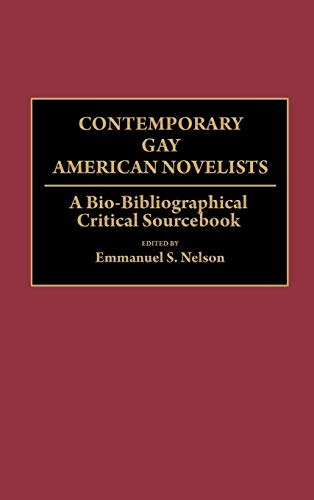 9780313280191: Contemporary Gay American Novelists: A Bio-Bibliographical Critical Sourcebook