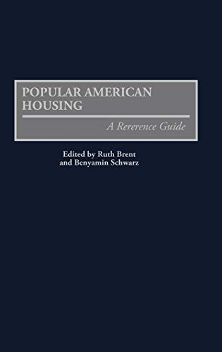 9780313280320: Popular American Housing: A Reference Guide (American Popular Culture)
