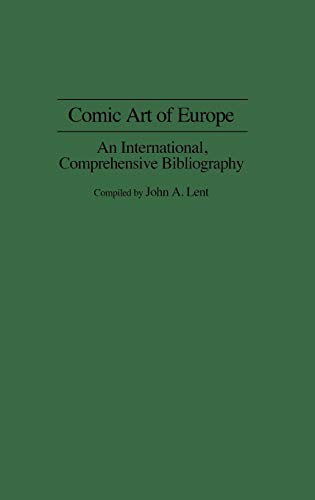 Comic Art of Europe: An International, Comprehensive Bibliography [Ju.