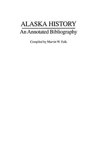 9780313282249: Alaska History. An Annotated Bibliography