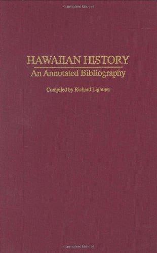 9780313282331: Hawaiian History: An Annotated Bibliography (Bibliographies of the States of the United States)