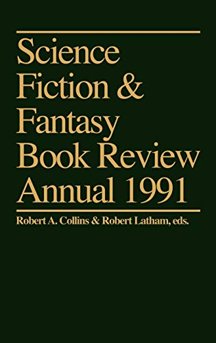 9780313283260: Science Fiction & Fantasy Book Review Annual 1991 (Science Fiction and Fantasy Book Review Annual)